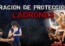 ORACIÓN DE PROTECCIÓN CONTRA LADRONES