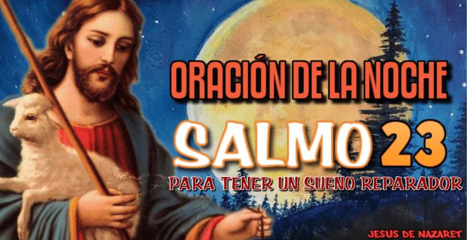 oración de la noche con el salmo 23