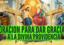 oración para dar gracias a la Divina Providencia